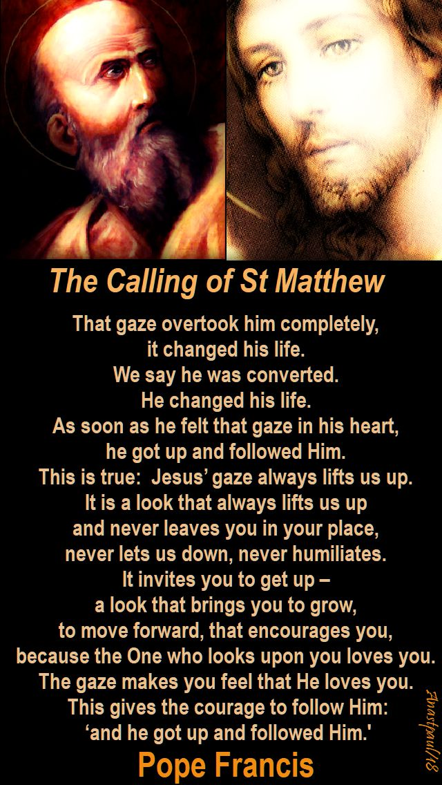 that gaze overtook him completely - pope francis - 21 sept 2018 feast of st matthew