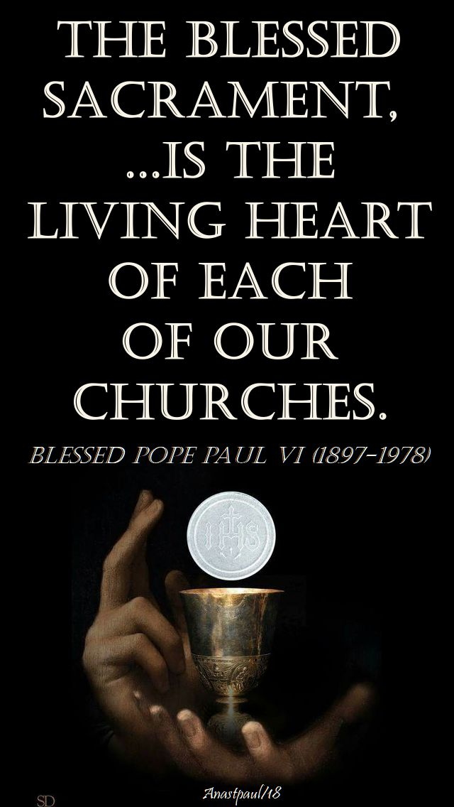the blessed sacrament - bl pope paul VI - no 2 - 26 sept 2018