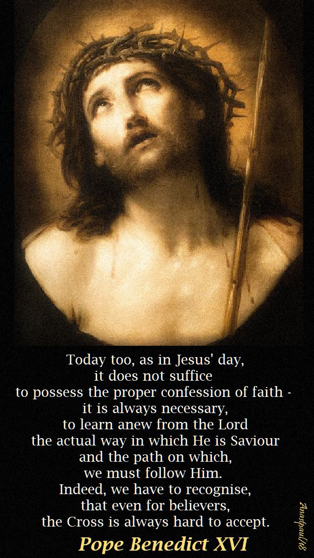 today too, as in Jesus' day - pope benedict - 28 sept 2018