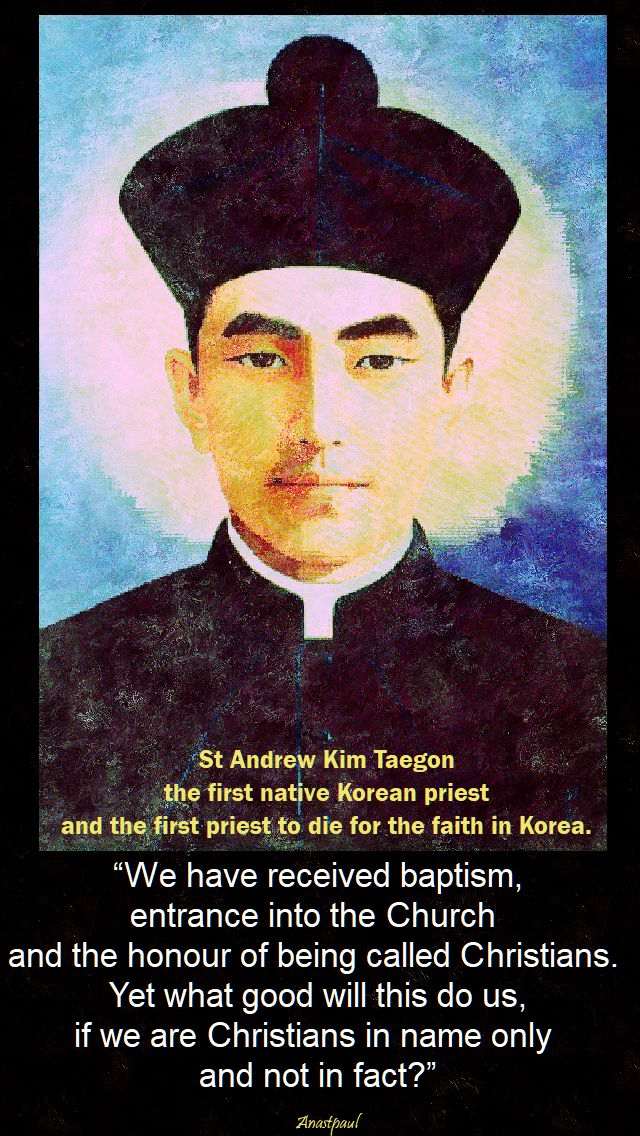 we-have-received-baptism-st-andrew-kim-taegon-20-sept-2017