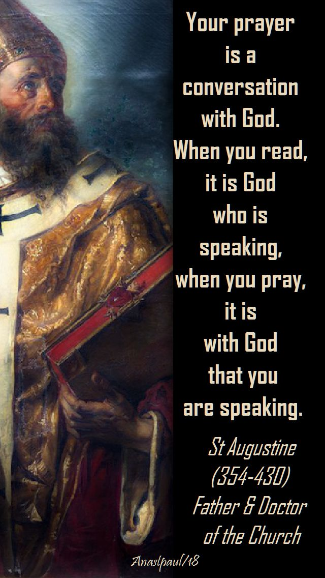 your prayer is a conversation - st augustine - 19 sept 2018