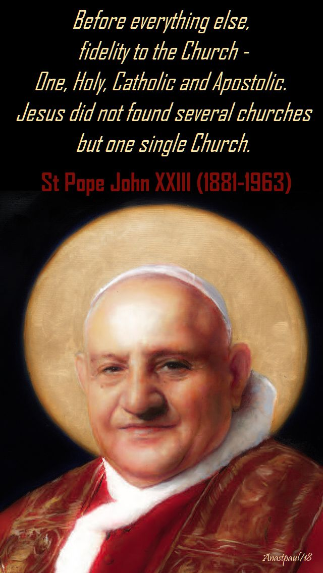 before everything else - st pope john XXIII - 11 oct 2018