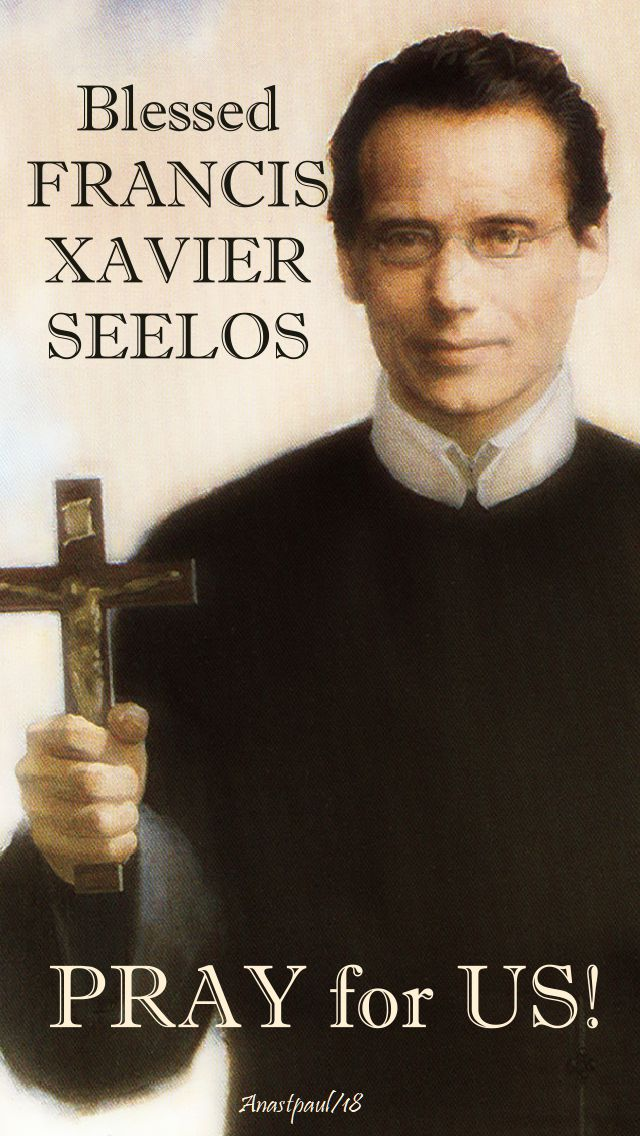 bl francis xavier seelos - pray for us - 5 oct 2018