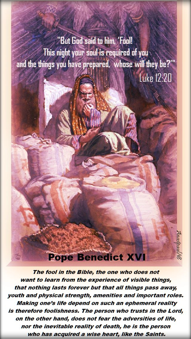 but god said to him - luke 12 20 - the fool in the bible - pope benedict - 22 oct 2018
