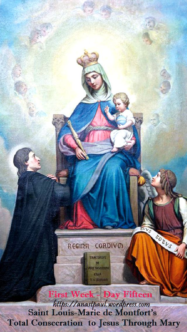 DAY FIFTEEN FIRST WEEK- TOTAL CONSECRATION - ST LOUIS DE MONTFORT 31 oct 2018