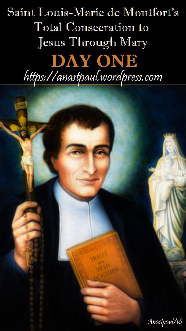 DAY ONE- TOTAL CONSECRATION - ST LOUIS DE MONTFORT 17 oct 2018