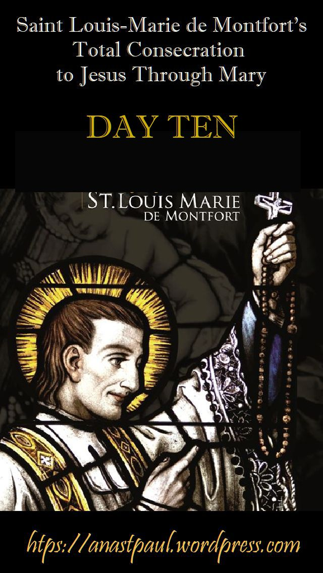 DAY TEN - TOTAL CONSECRATION - ST LOUIS DE MONTFORT 26 oct 2018