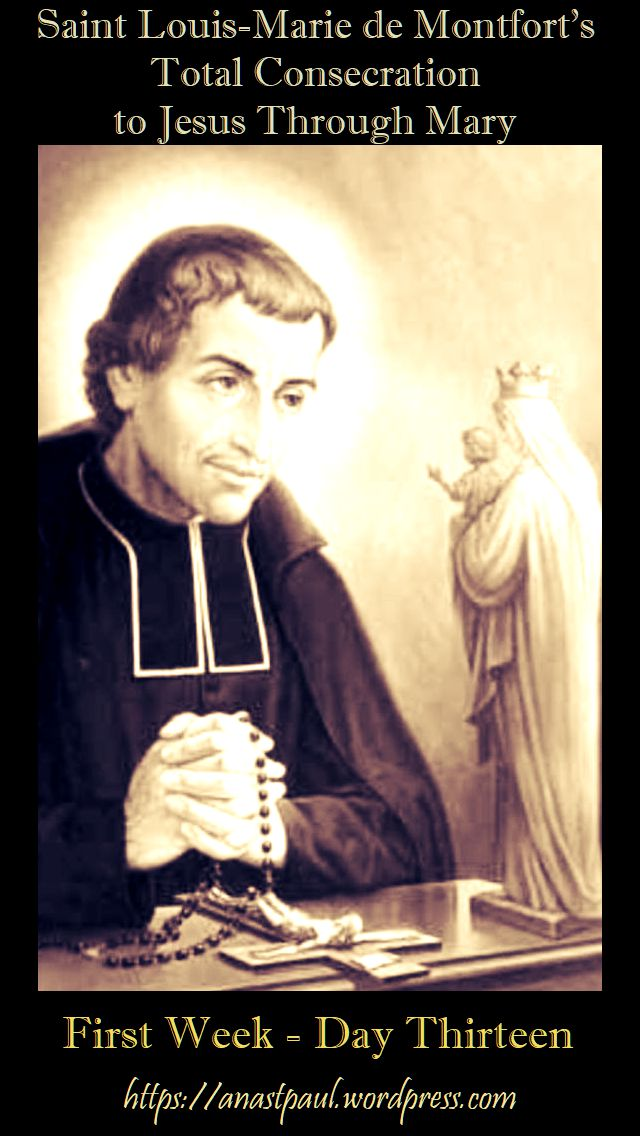 DAY THIRTEEN FIRST WEEK- TOTAL CONSECRATION - ST LOUIS DE MONTFORT 29 oct 2018