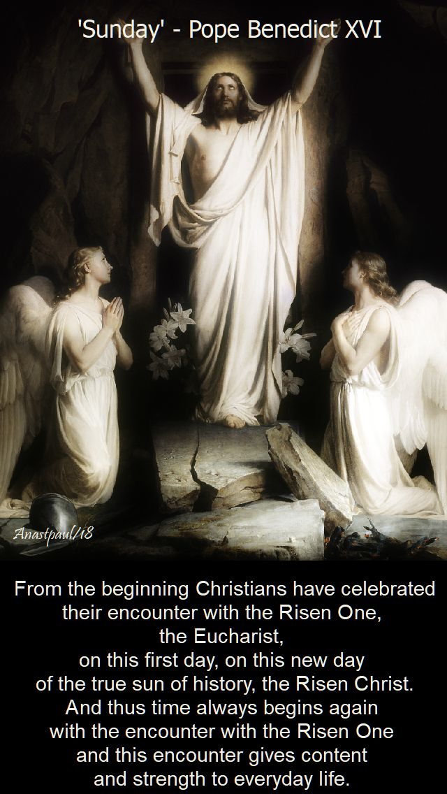 from the beginning, Christians have celebrated - pope benedict - 28 oct 2018