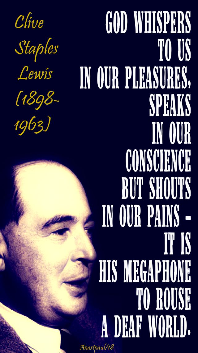 god-whispers-to-us-in-our-pleasures-c-s-lewis-10-july-2018