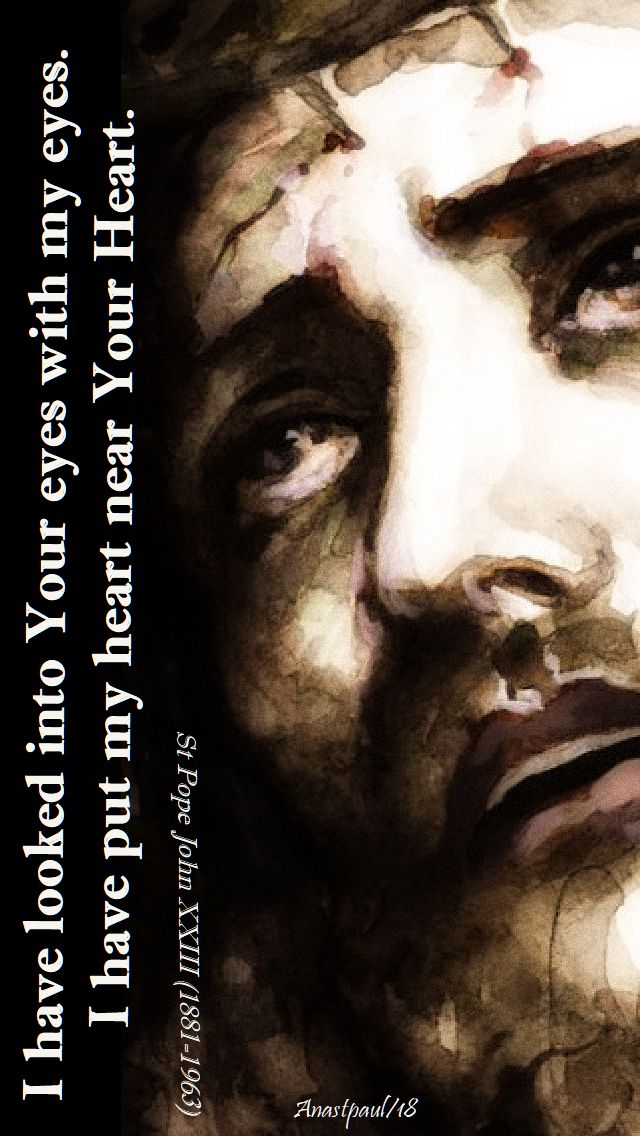 io have looked into your eyes - st pope john XXIII - 11 oct 2018