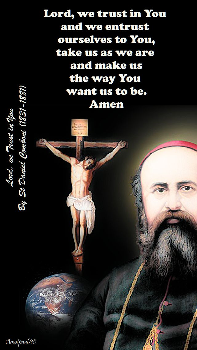 lord, we trust in you by st daniel comboni - 10 oct 2018