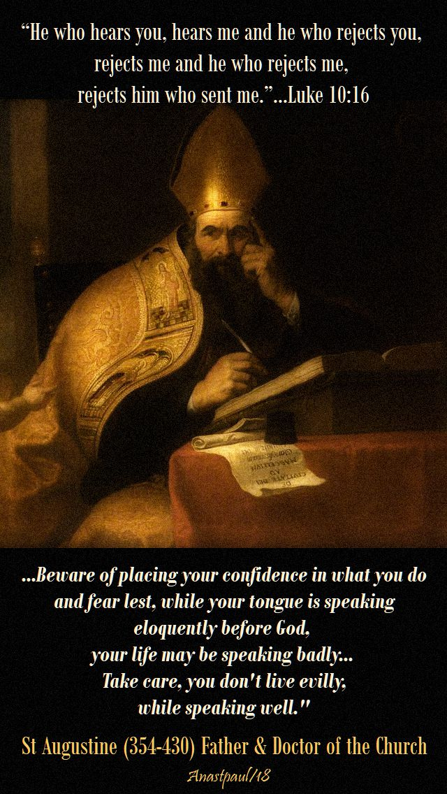 luke 10 16 he who hears you - beware of placing your confidence in what you do - st augustine - 5 october 2018