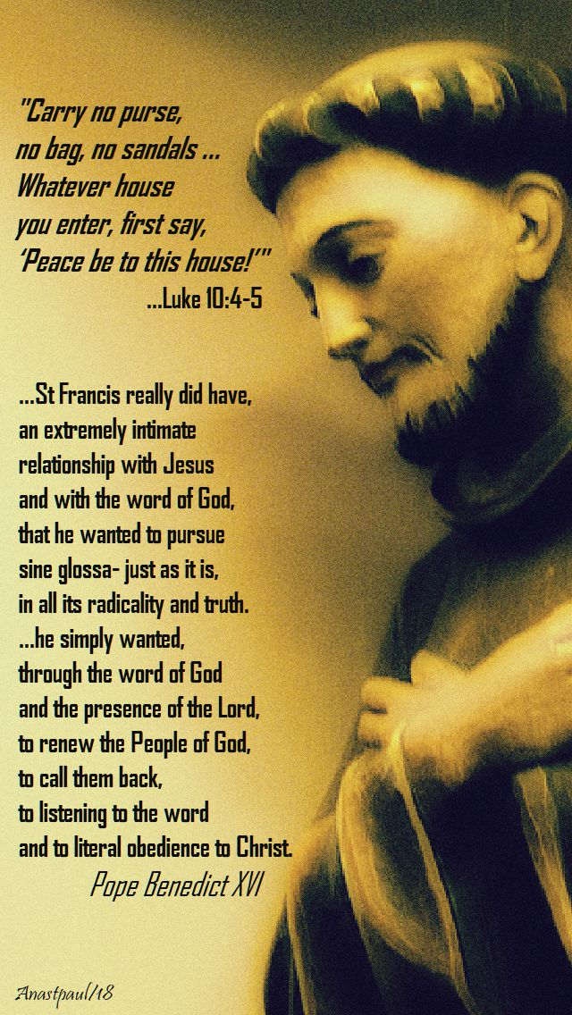luke 10 4-5 - st francis really did have - pope benedict - 4 oct 2018