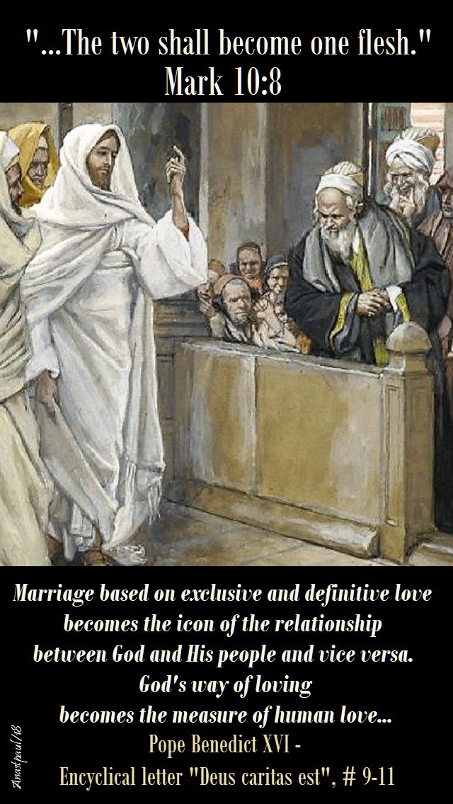 mark 10 8 the two shall become one flesh-marriage based on exclusive and definitive love - pope benedict XVI