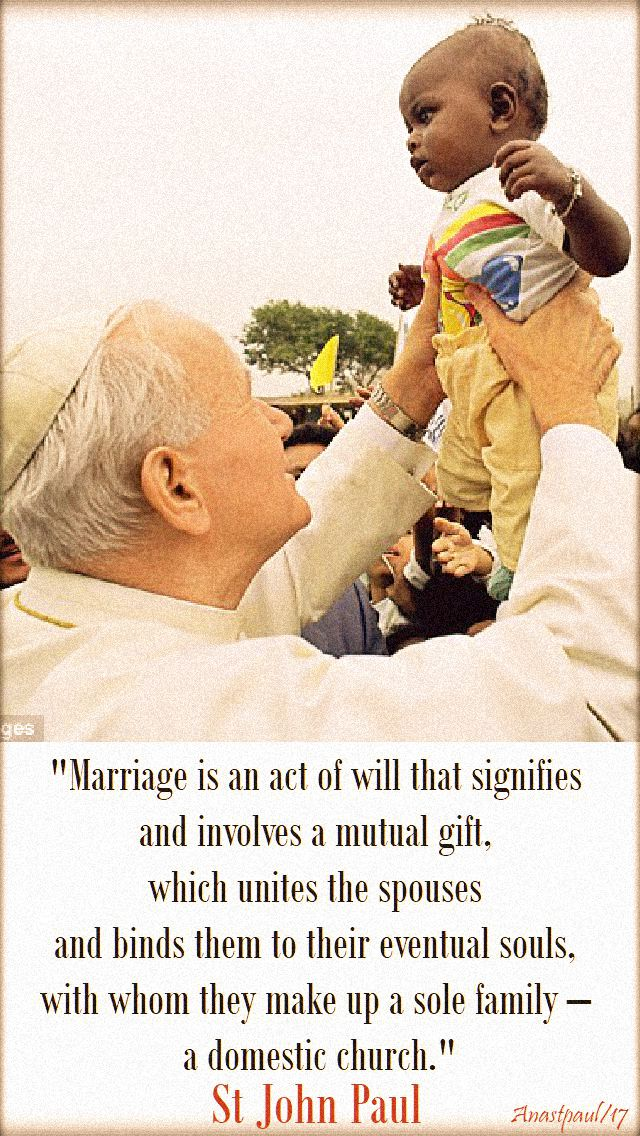 marriage-is-an-act-of-will-st-john-paul-20-oct-2017