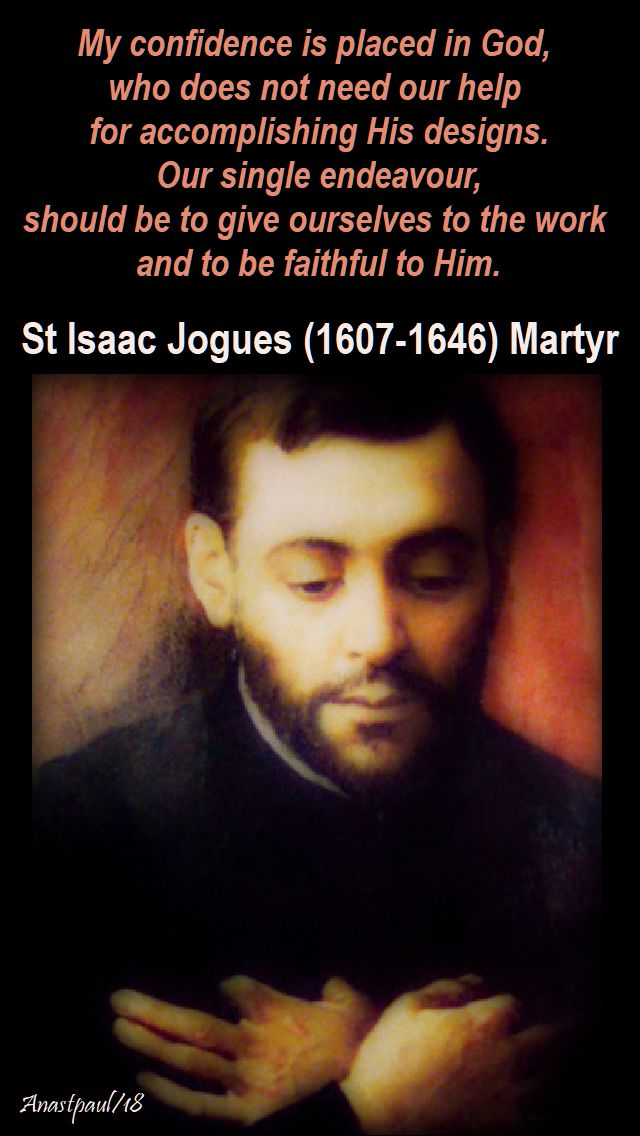 my confidence is placed in god - st isaac jogues - 19 oct 2018