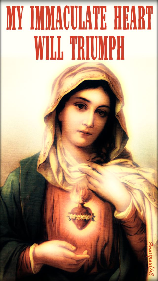 my immaculate heart will triumph - 13 oct 2018