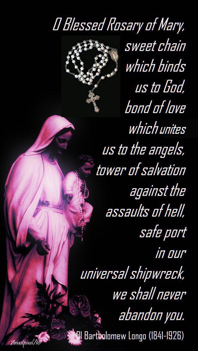 o blessed rosary - bl bartholomew longo - 27 oct 2018