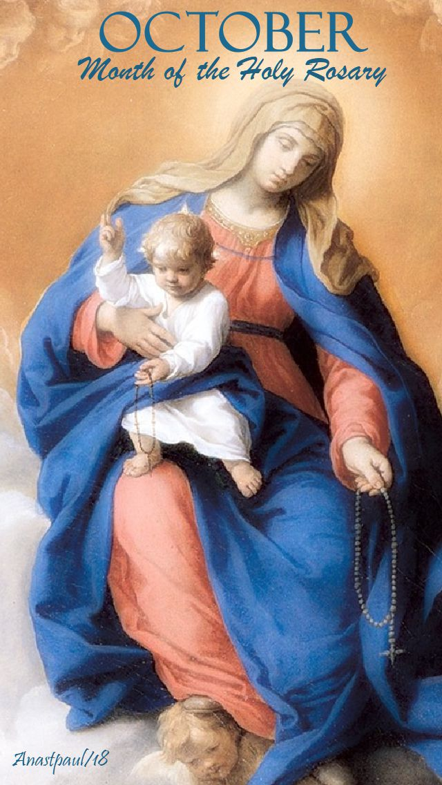 october - month of the holy rosary - 1 oct 2018