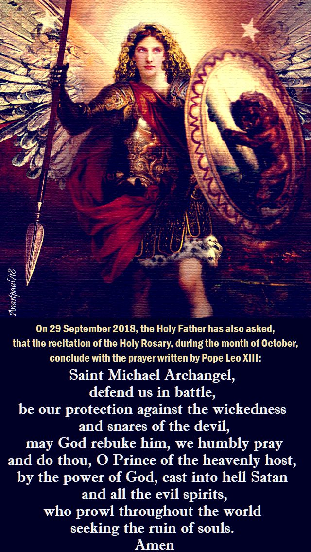 october - pray the st michael prayer - the holy father 29 sept 2018 - made on 1 oct 2018
