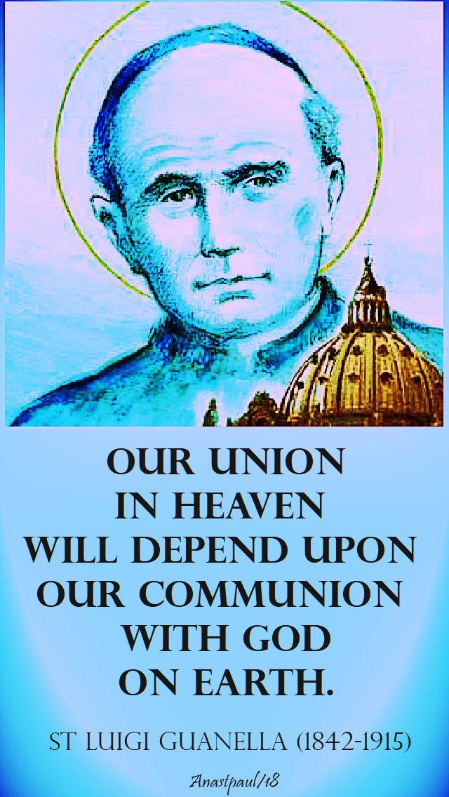 our union in heaven - st luigi guanella - 24 oct 2018