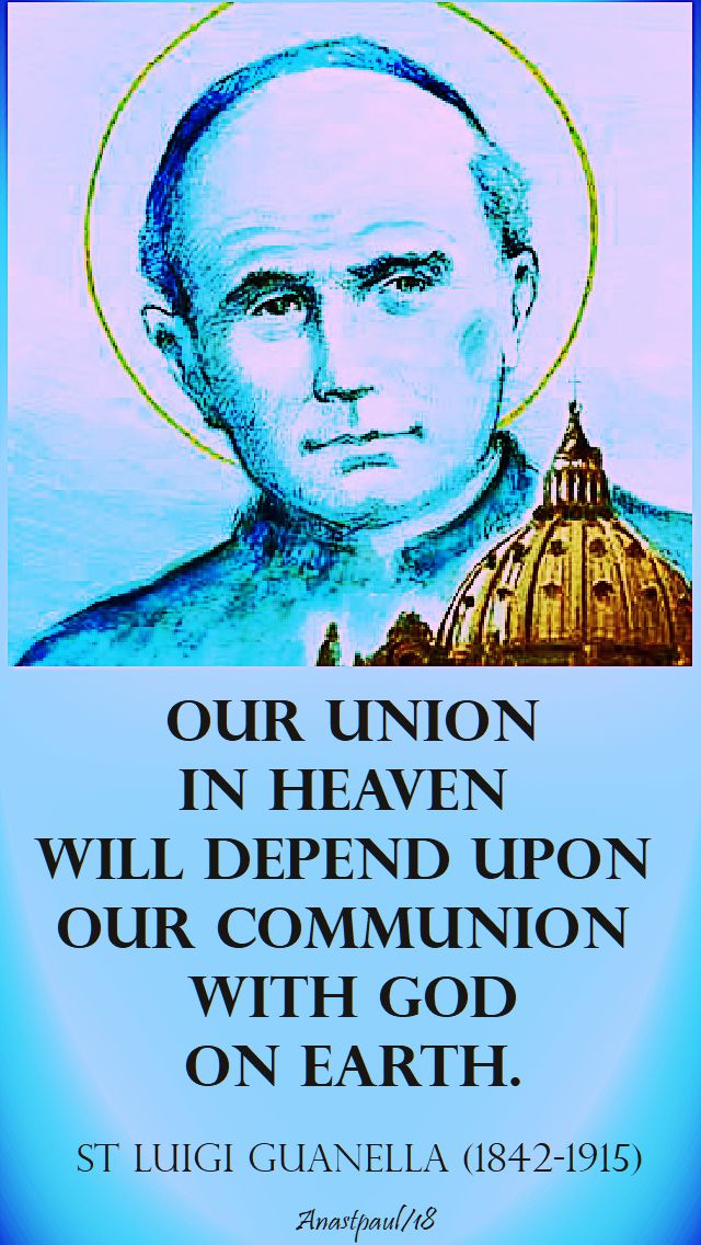 our union in heaven - st luigi guanella - 24 oct 2018