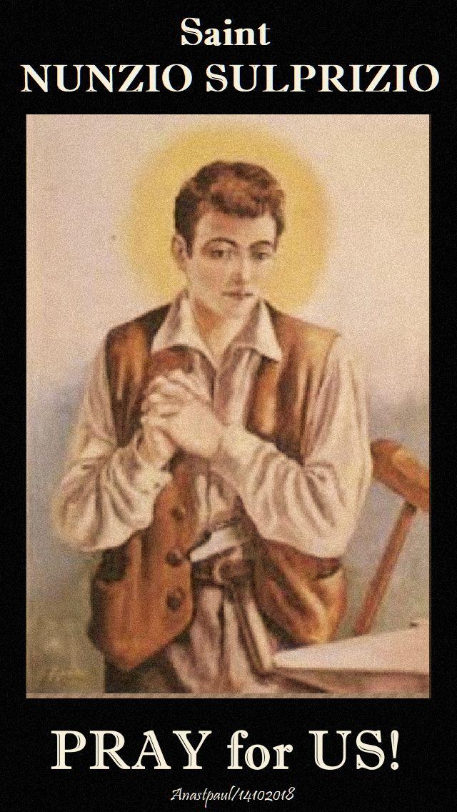 saint nunzio sulprizio - pray for us 14 oct 2018