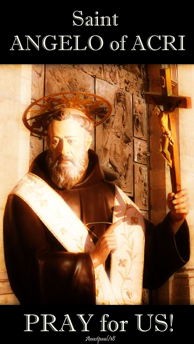 st angelo of acri pray for us - 30 oct 2018