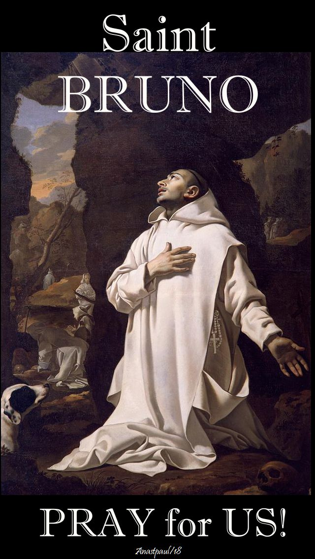 st bruno - pray for us - 6 oct 2018