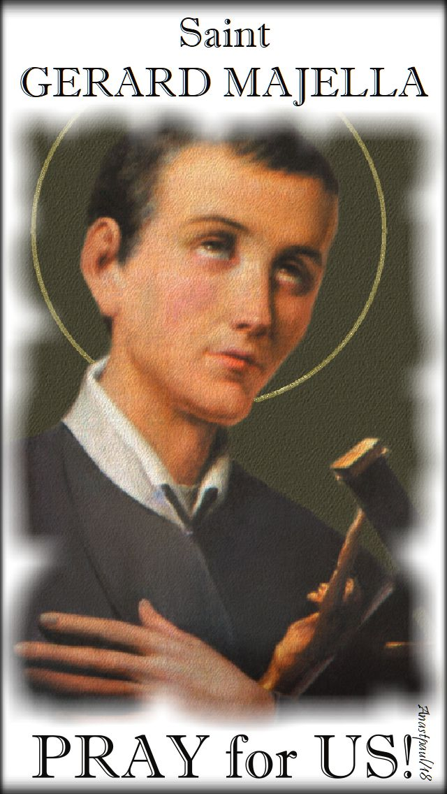 st gerard majella pray for us no 2 - 16 oct 2018