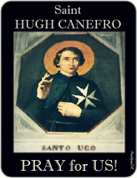 st hugh canefro pray for us - 8 oct 2018