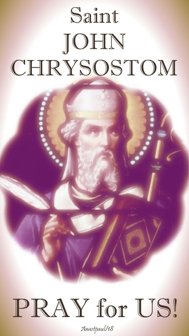 st john chrysostom pray for us - 13 sept 2018
