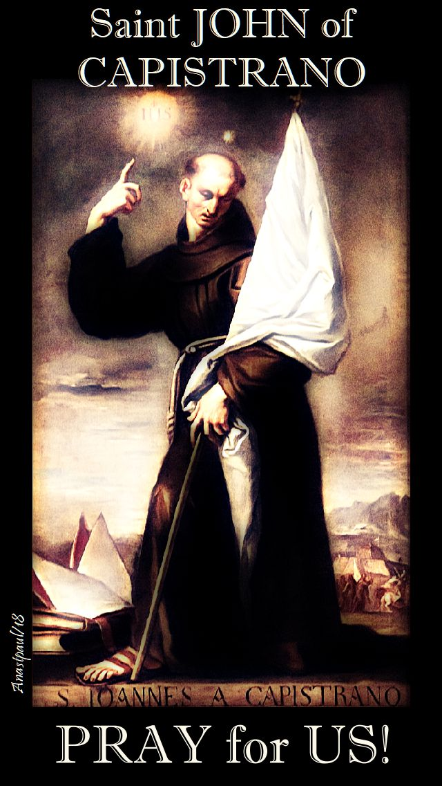 st john of capistrano pray for us 23 oct 2018