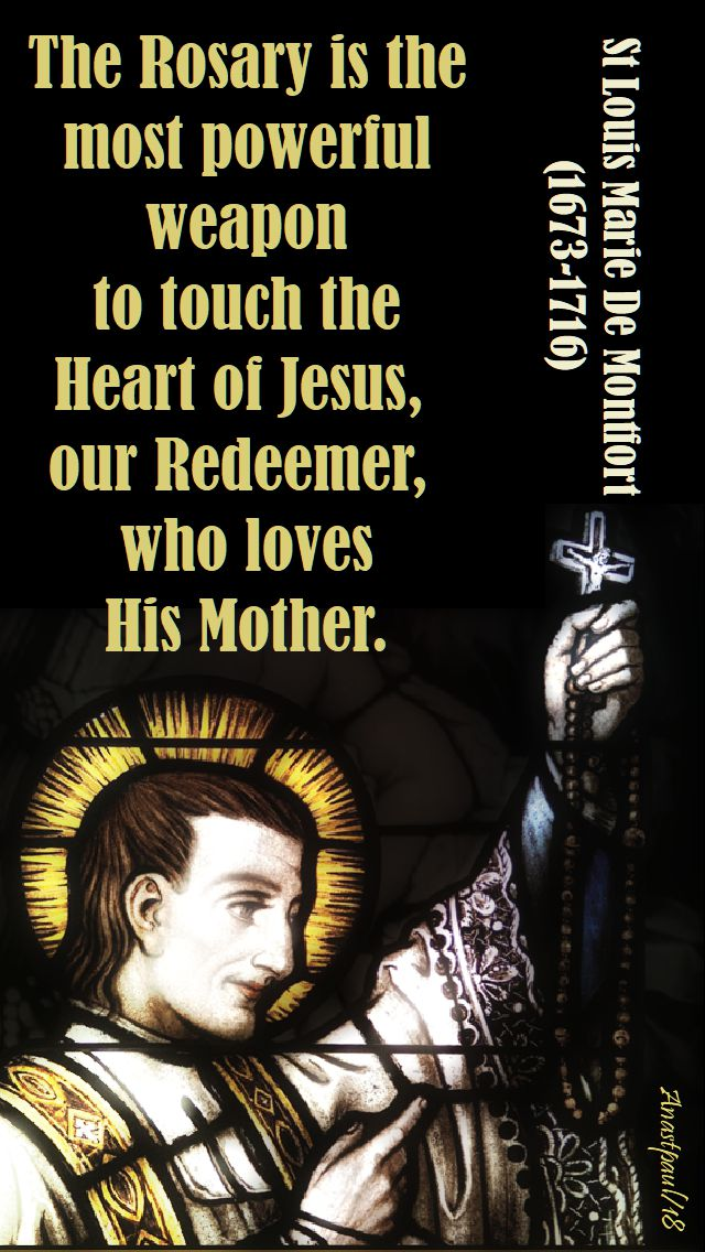 the rosary is the most powerful - st louis de montfort 7 oct 2018