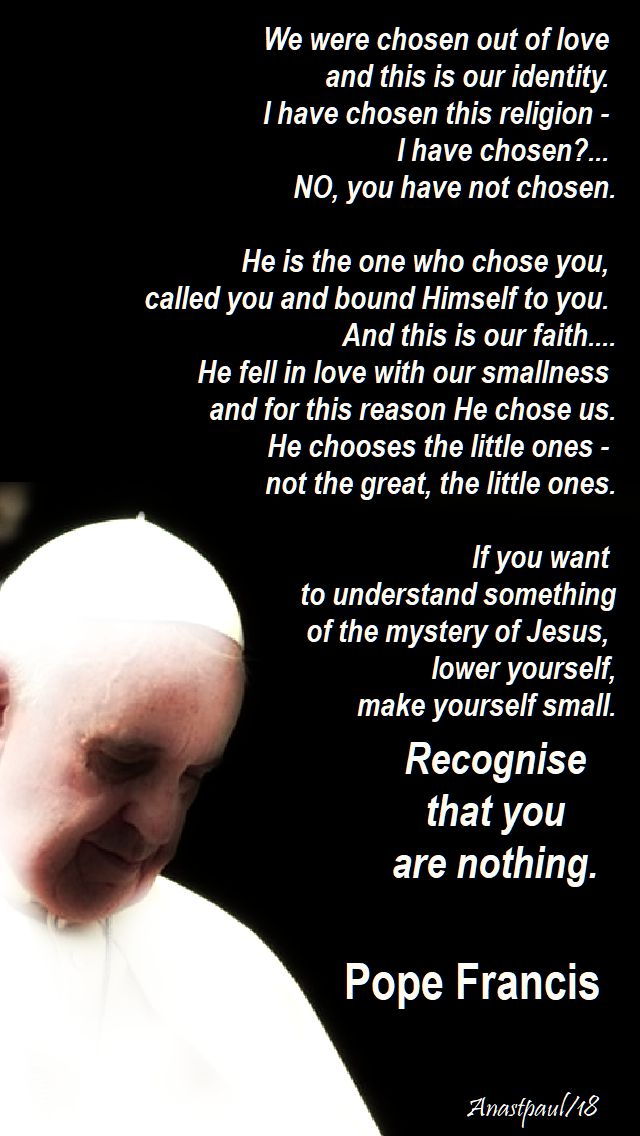 we were chosen out of love - pope francis - 6 october 2018