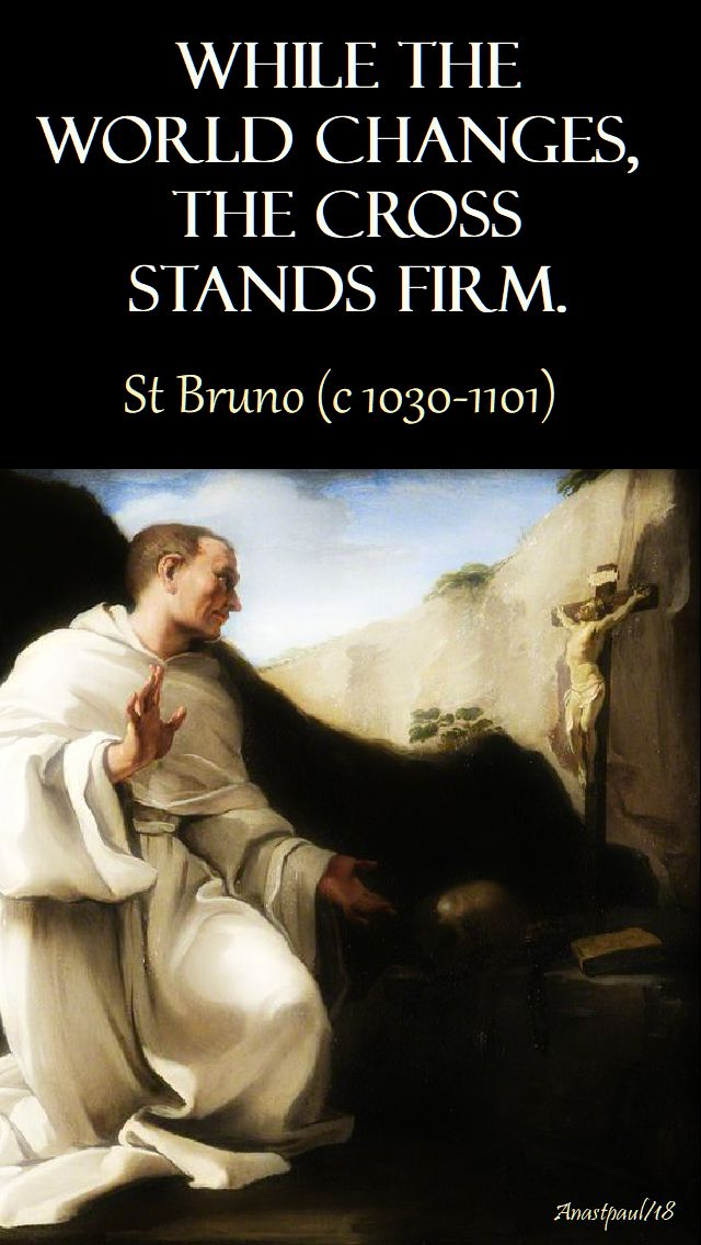 while the world changes - st bruno - 6 oct 2018