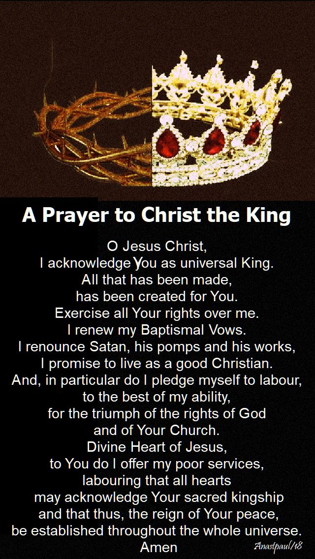 a prayer to christ the king - 25 nov 2018 solem of christ the king