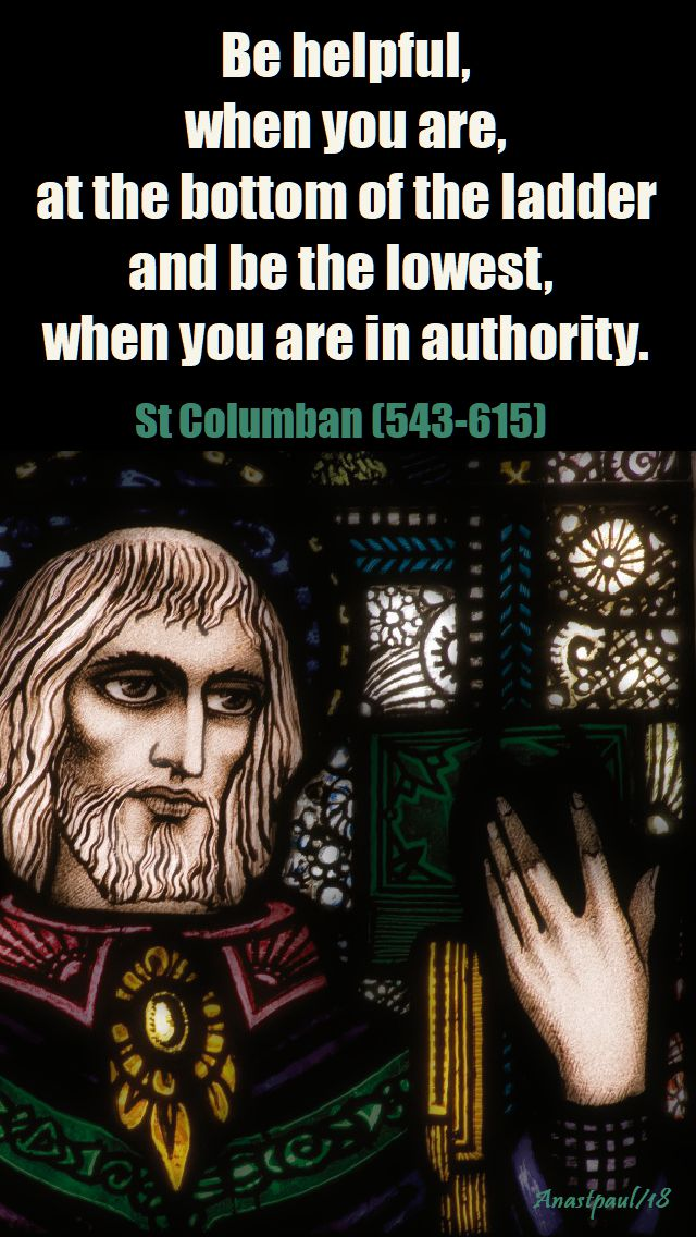 be helpful when you are - st columban 23 nov 2018