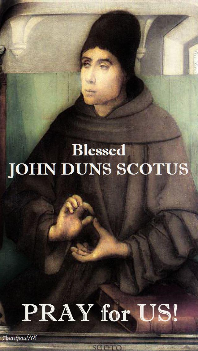 bl john duns scotus pray for us - 8 nov 2018 no 2