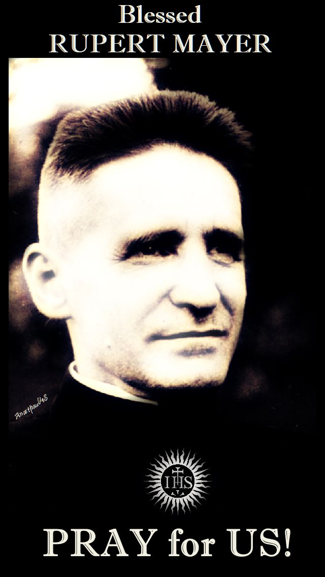 bl rupert mayer pray for us - 5 nove 2018 all jesuit saints his mem on 3 nov