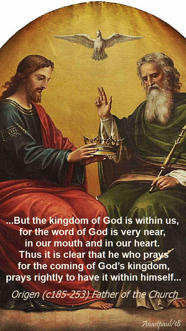but the kingdom of god is within us - origen - 25 nov christ the king 2018