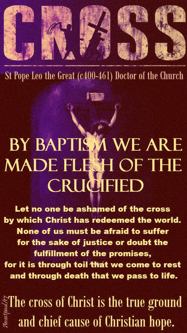 by-baptism-st-leo-the-great-quotes-on-the-cross-10-nov-2018