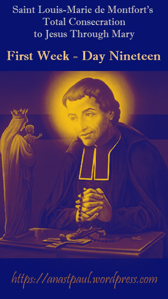 DAY NINETEEN FIRST WEEK- TOTAL CONSECRATION - ST LOUIS DE MONTFORT 4 NOV 2018