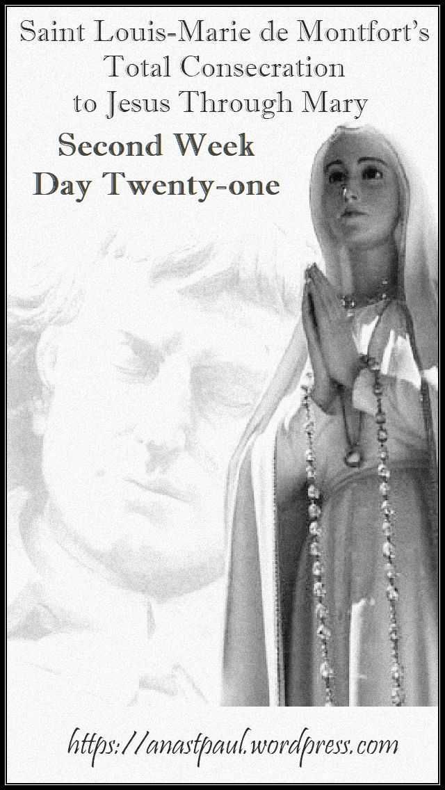 DAY TWENTY-ONE SECOND WEEK- TOTAL CONSECRATION - ST LOUIS DE MONTFORT 6 NOV 2018