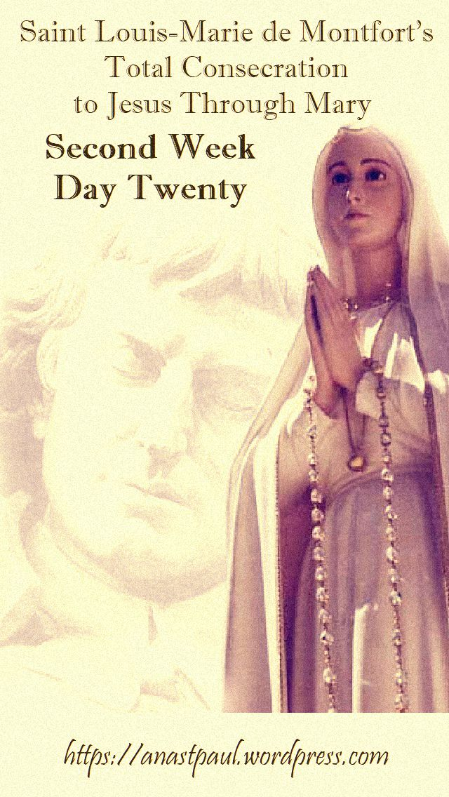 DAY TWENTY SECOND WEEK- TOTAL CONSECRATION - ST LOUIS DE MONTFORT 5 NOV 2018