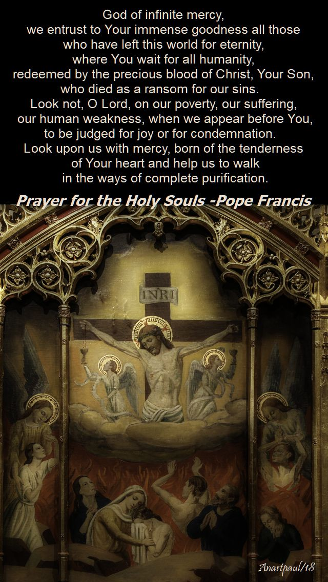 god of infinite mercy - prayer for the holy souls pope francis - 2 nov 2018