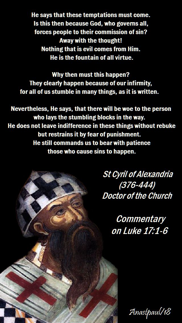 he says that these temptations must come - st cyril of alex - 12 nov 2018
