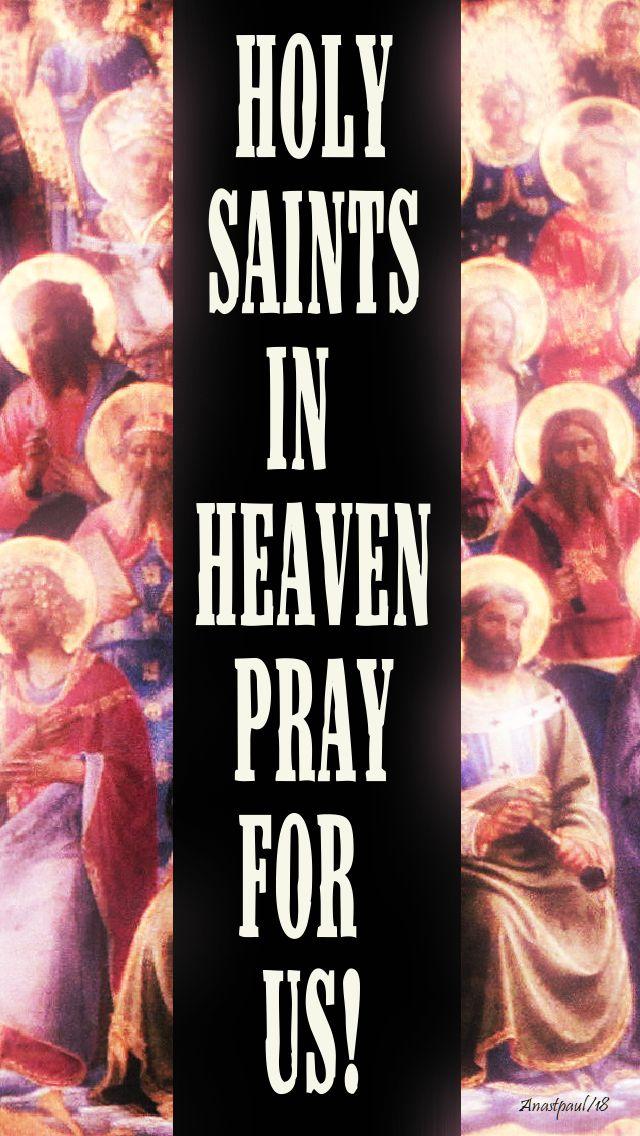 holy saints pray for us - 1 nov 2018