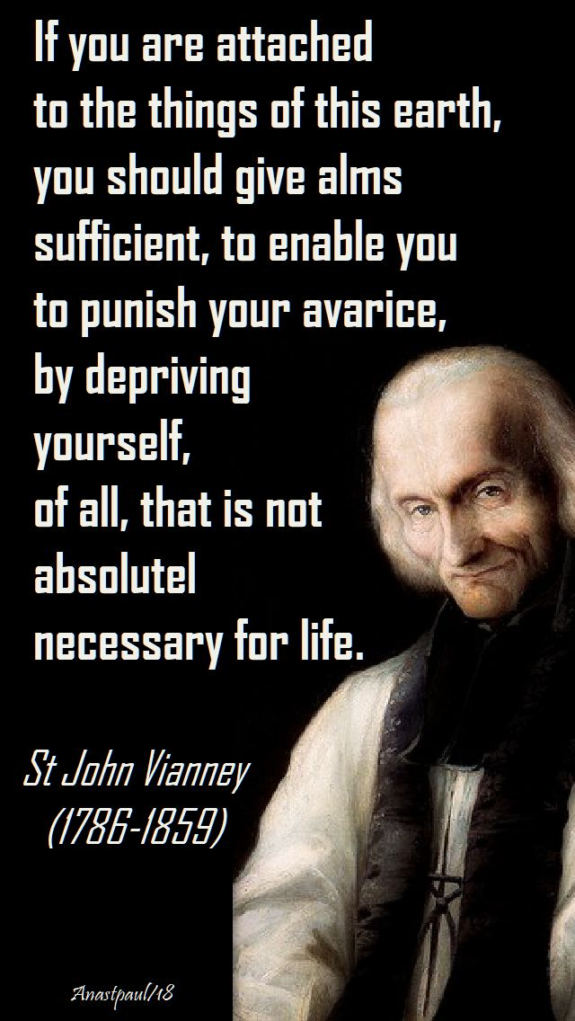 if you are attached - st john vianney -speaking of alms - 26 nov 2018